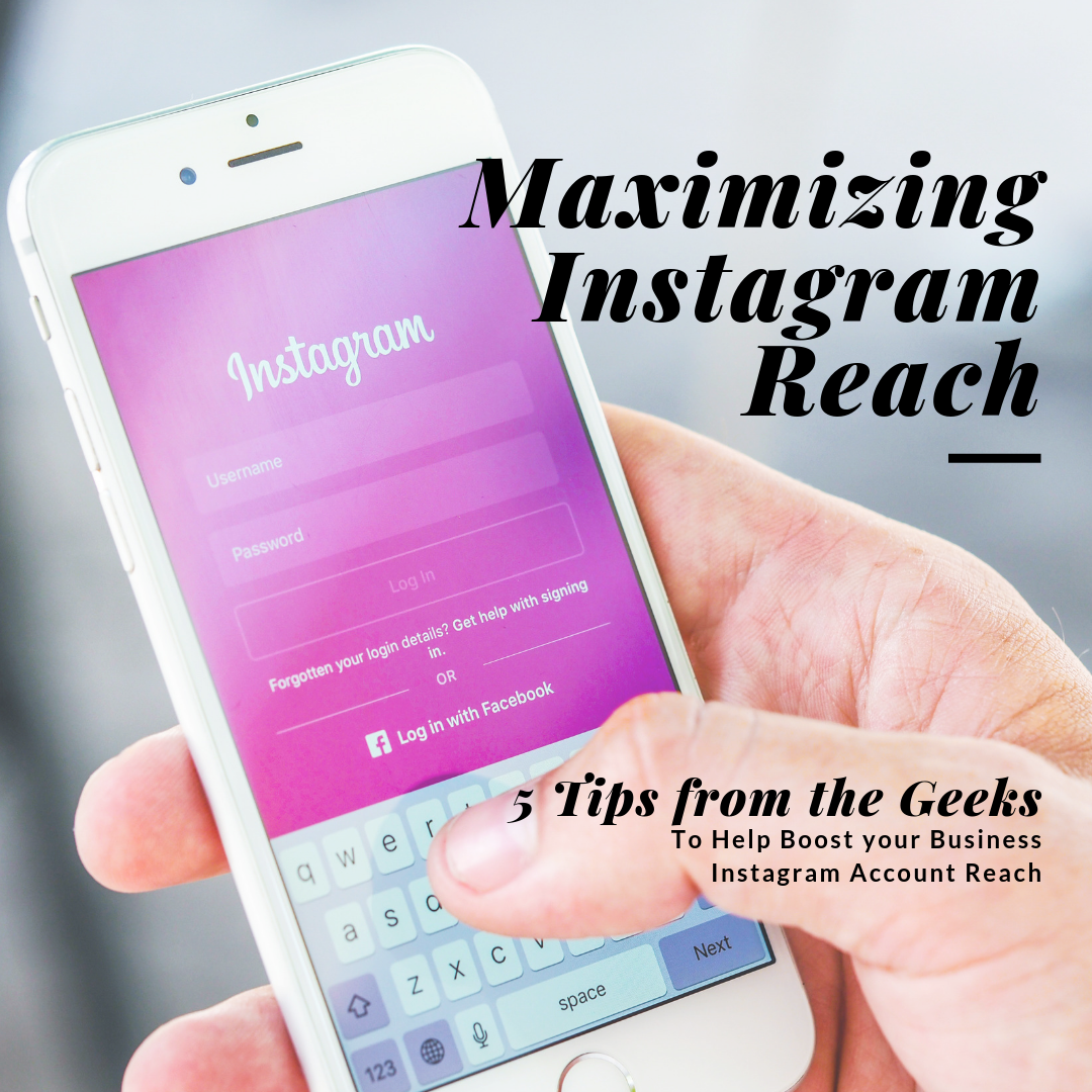 5 Tips for Maximizing Instagram Reach