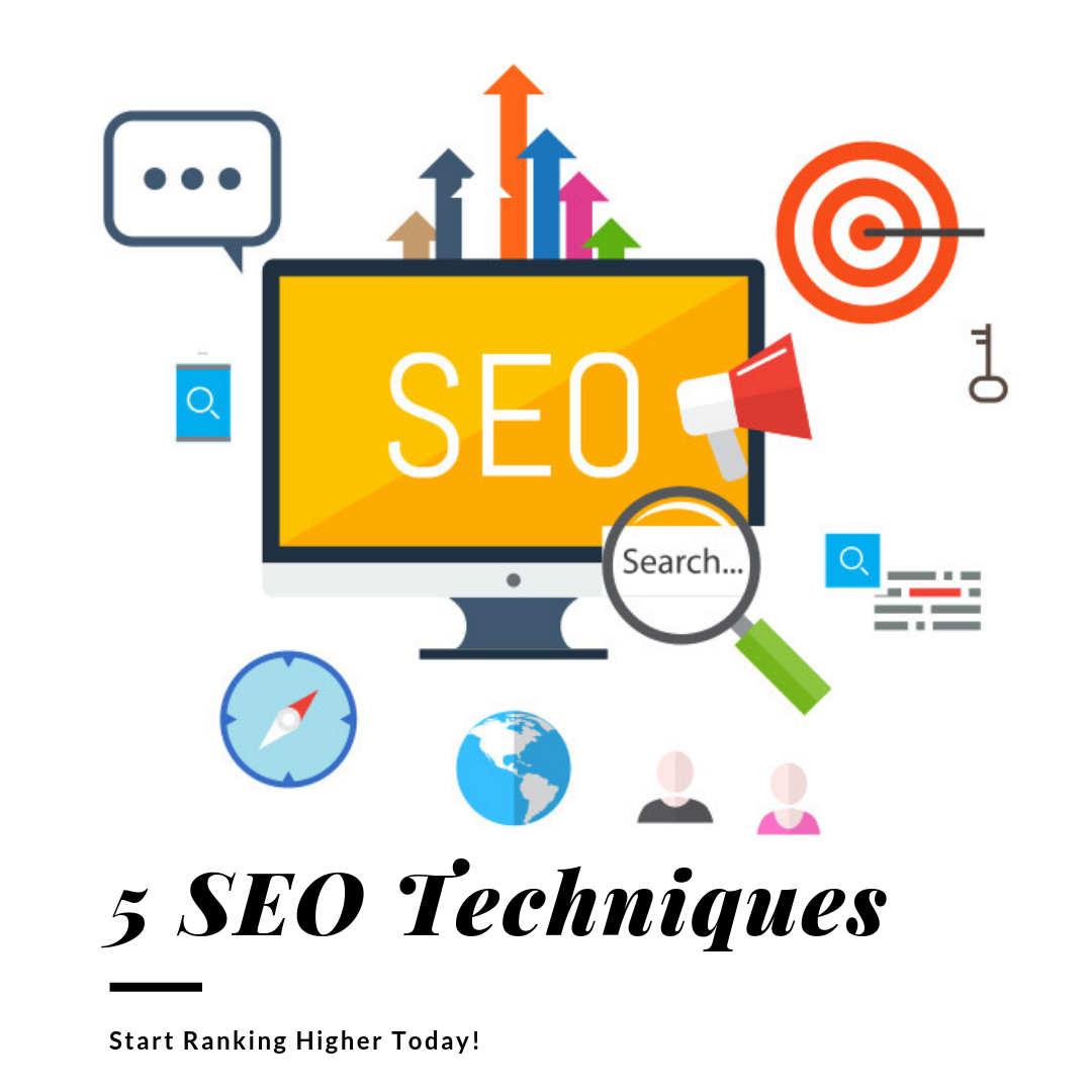 5 SEO Techniques for Better Rankings