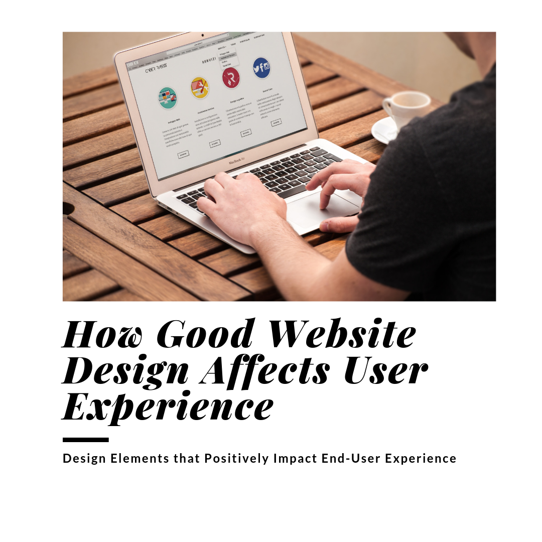 How Good Website Design Affects User Experience